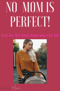 No mom is actually perfect. We all make mistakes or have really hard days. As long as your children feel loved, then you are doing a good job!