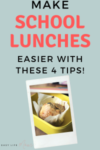 Make school lunches easier with these 4 tips