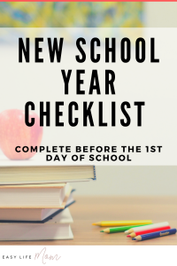 Here is an easy list to complete before the 1st day of school.