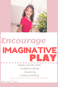 Imaginative Play for Kids builds real-life skills. Problem-solving, visualizing & creative thinking.