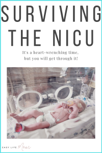 Surviving the NICU is very challenging and emotional but please know that you will get through this time. Yes, it will be extremely hard but your baby will be in the best care. Before you know it, your baby will be back in your arms and on the way to their new home.